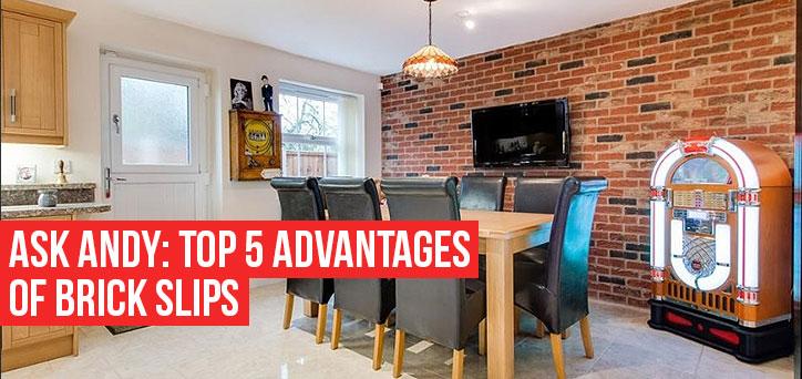 Top 5 advantages to brick slips